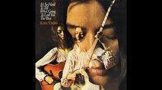 Karen Dalton - It's So Hard to Tell Who's Going to Love You the Best (Fu...