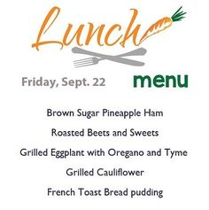Here's today's yummy lunch menu served from 11-2!