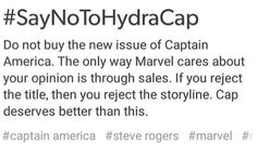 Yes don't buy the comics anymore until they get Steve back to being captain America not a hydra agent