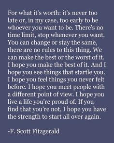"F. Scott Fitzgerald: ""Live a life you're proud of."""
