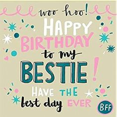 happy birthday best friend & happy birthday wishes . happy birthday wishes for a friend . happy birthday for him . happy birthday wishes for him . Happy Birthday Best Friend Quotes, Happy Birthday For Her, Birthday Quotes For Best Friend, Happy Birthday Funny, Happy Birthday Wishes Friendship, Funny Happy, Happy Birthday Typography, Joelle, Friend Friendship