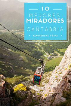 Los 10 mejores miradores de #Cantabria, con fantásticas vistas