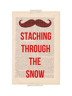 Christmas decoration Staching Through the Snow funny mustache decor. $9.00, via Etsy.