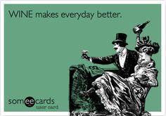 WINE makes everyday better.