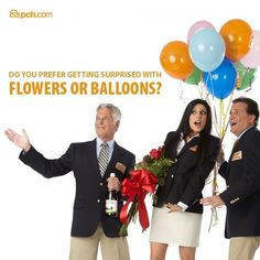 The #PrizePatrol wants to know: Flowers or Balloons? #PCH