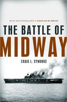 The Battle of Midway. Read great book. want to buy