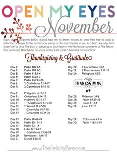 Open My Eyes - November Scripture Writing plan is here! In this months Bible Study, we are studying THANKSGIVING and GRATITUDE and how these virtues need to be part of our lifestyle and not just part of the season of Thanksgiving every November. Join us over at The Felicity Bee as we hear God in a fresh new way! 💛
