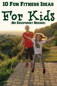 10 Fun Fitness Ideas For Kids, No Equipment Needed My girls helped me with this post! We had so much fun creating these 10 Fun Fitness Ideas For Kids, No Equipment Needed! Fun Fitness, Fitness Motivation, Family Fitness, Physical Fitness, Fitness Tips, Health Fitness, Health Exercise, Exercise Motivation, Fitness For Kids