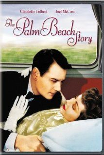the palm beach story. One of the sweetest old movies ever.