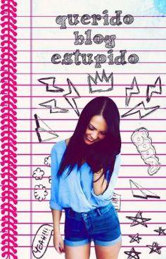 "Leer ""querido blog estupido - capitulo 2:llegada a clases"" #wattpad #novela-juvenil"