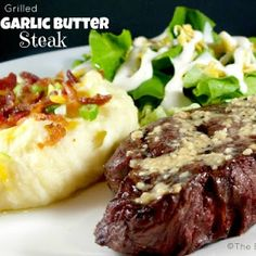 The Best Blog Recipes Gallery: Grilled Garlic Butter Steaks