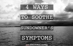 4 Ways to Soothe Sundowner's Symptoms ~ Symptoms are largely a mystery to medical science. However, if you are a caregiver dealing with an elderly loved ones irritability, moodiness & anxiety in the evening hrs, this article gives tips to help you help yo Alzheimer Care, Dementia Care, Alzheimer's And Dementia, Dementia Activities, Senior Activities, Physical Activities, Elderly Activities, Work Activities, Spring Activities