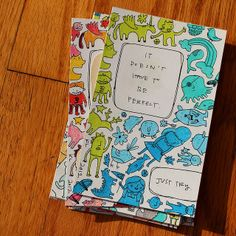 """""""It doesn't have to be perfect"""", a postcard by Katie Licht, for the #diypostcardswap 2012!"""