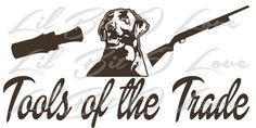 Tools of the Trade Vinyl Decal with Duck Call, Lab Retriever and Rifle | LilBitOLove - Housewares on ArtFire