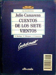 """Género: Cuaderno de actividades escolares (sobre la obra """"Cuentos de los siete vientos"""", de Julio Camarena) Editorial: Alborada Ediciones (Col. """"La locomotora"""") Publicación: Madrid, 1988"""