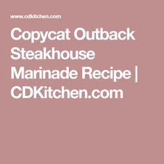 Copycat Outback Steakhouse Marinade Recipe | CDKitchen.com