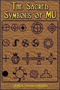 symbols of Mu Sacred Symbols, Ancient Symbols, Ancient Aliens, Ancient Egypt, Ancient History, Mayan Symbols, Viking Symbols, Egyptian Symbols, Viking Runes