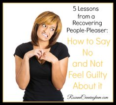 Are you a people-pleaser? Do you frequently say yes to the world around you when, really, you wish you could just say no and not feel guilty about it? Yep, me too. Until about six months ago when my life was suddenly disrupted with health problems. It's amazing how an upset in our health can completely change how we view and live our life.