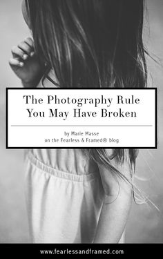 The Photography Rule You May Have Broken