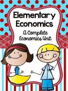Your students will love this economics unit that includes hands-on and engaging lessons, printables, graphic organizers, and more! $