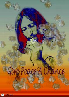Give Peace a chance -- John Lennon / Peace in ourselves, peace in the world ♥ --Thich Nhat Hanh Hippie Peace, Hippie Love, Beatles Art, The Beatles, Give Peace A Chance, The Fab Four, World Peace, John Lennon, Woodstock