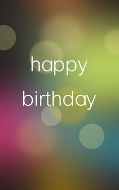 Happy Birthday images and things to write in cards