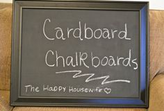 How to Make a Cardboard Chalkboard   The Happy Housewife™ :: Home Management