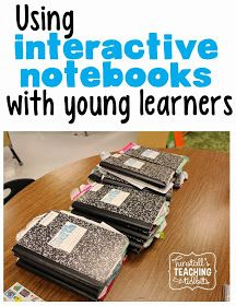 Tunstall's Teaching Tidbits: Interactive Notebooks and Young Learners