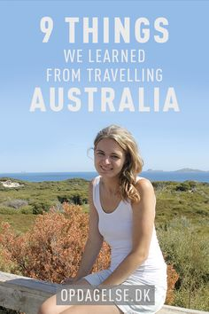 9 things we learned from travelling in Australia --- The post is in danish. Choose your own language in the bottom of the right sidebar