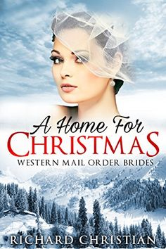 mail order bride clean romance the brides new life western christian inspirational historical romanc
