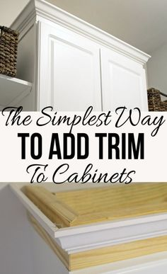 Easiest Way to Add Trim to a Cabinet Upgrade those builder grade cabinets by adding some molding to the cabinets.Upgrade those builder grade cabinets by adding some molding to the cabinets. Stock Cabinets, New Kitchen Cabinets, Diy Cabinets, Kitchen Redo, Kitchen Ideas, Trim On Cabinets, Kitchen Craft, Crown Moulding Kitchen Cabinets, Kitchen Cupboard