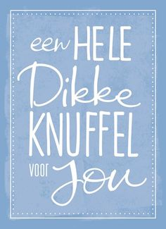 Love & hug Quotes : QUOTATION – Image : Quotes Of the day – Description Een hele dikke knuffel voor jou! Sharing is Caring – Don't forget to share this quote ! Hug Quotes, Words Quotes, Love Quotes, Inspirational Quotes, Sayings, Kind Of Text, Dutch Quotes, Love Hug, Good Morning Good Night