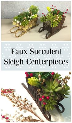 Dollar Store Crafts » Blog Archive » Tutorial: Faux Succulent Sleigh Holiday Centerpieces
