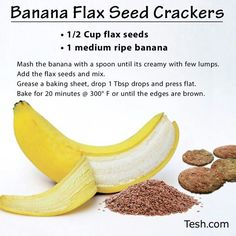 #Banana #Flaxseed crackers. I am going to put them on parchment paper instead of adding grease/oil. #vegan
