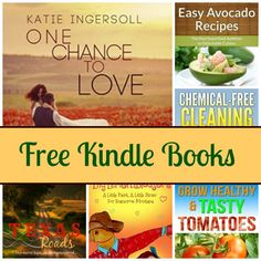 Free Kindle Book List: Once Chance To Love, Easy Avocado Recipes, Texas Roads, and More