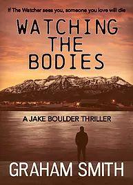 #WatchingTheBodies #JakeBoulder #Thriller @GrahamSmith @Bloodhoundbook #Bloodhounds #unleashtheboulderThe Synopsis:When Jake Boulder is asked by his PI f