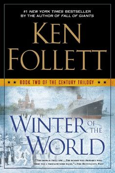 Winter of the World: Book Two of the Century Trilogy - http://www.rekomande.com/winter-of-the-world-book-two-of-the-century-trilogy/