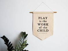 Play Is The Work Of The Child Montessori Canvas Banner Modern Montessori Typographic Playroom Wall Montessori Playroom, Maria Montessori, Toddler Playroom, Montessori Toddler, Waldorf Playroom, Montessori Quotes, Toddler Art, Montessori Activities, Toddler Activities