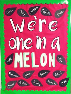 We're One in a Melon bulletin board, preschool, prek, summer, watermelon puns - New Deko Sites Toddler Bulletin Boards, Summer Bulletin Boards, Teacher Bulletin Boards, Toddler Classroom, Classroom Bulletin Boards, Classroom Decor, Summer Bulliten Board Ideas, Infant Classroom Ideas, Toddler Daycare Rooms