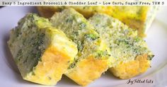 This Broccoli & Cheddar Loaf is a great breakfast, lunch, side dish, or snack. It preps in 5 min & has only 5 ingredients. It is nut & grain free, THM S.