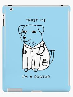 Must have Doggy Doctor iPad Case | Blue Doctor Dog | Dogtor by Obinsun