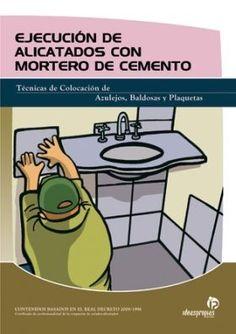 EXECUCION DE AZULEXADOS CON MORTEIRO E CEMENTO http://www.centrallibrera.com/index.php/catalog/product/view/id/9122 Libro en GALEGO