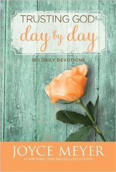 Trusting God Day by Day: 365 Daily Devotions: Joyce Meyer: 9780446538589: Amazon.com: Books -  My Favorite Devotional very inspirational