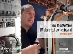 How to assemble LV electrical switchboard – Technical guide