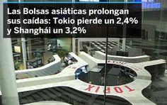 Mi blog de noticias: BATACAZO EN LOS MERCADOS»Las Bolsas asiáticas cae...
