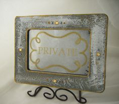 PRIVATE antiqued mirror sign by BusterJustis