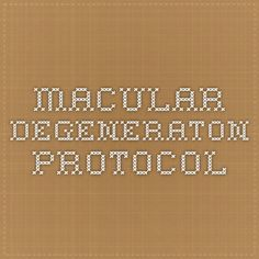 Macular degeneraton protocol