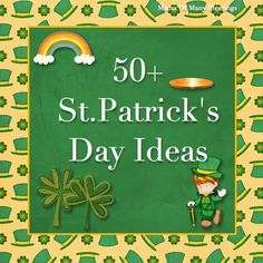 Mama Of Many Blessings: 50+ St Patrick's Day Ideas & Link Up