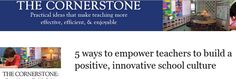 5 Ways to Empower Teachers to Build a Positive, Innovative School Culture: How can administrators, instructional coaches, and teacher leaders help build a culture of innovation in our schools? What can we do to support teachers in getting connected and pursuing meaningful professional development opportunities?