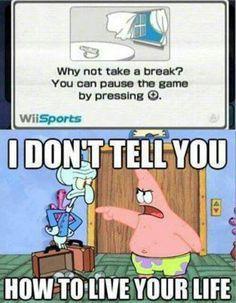 Gamer quotes, funny, meme, Wii, Nintendo, SpongeBob, Patrick.